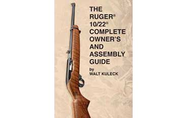 RUGER COMPLETE OWNERS ASSEMBLY GUIDE
