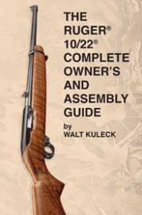 RUGER 10/22 COMPLETE OWNERS ASSEMBLY GUIDE